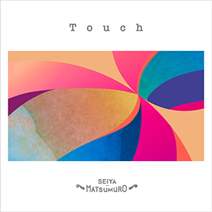 CD+DVD「Touch」